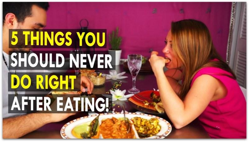 5 работи кои никогаш не треба да ги правите по јадење